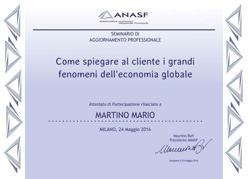 ATTESTATO Come spiegare al cliente i grandi fenomeni dell'economia globale, Salvatore Cataldo, Milano 24 maggio